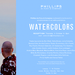 WATERCOLORS Oct 4 @ Phillips de Pury
