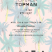 LOS ANGELES: TOPMAN TOPSHOP The Escape, April 15th & 16th  @ Korakia