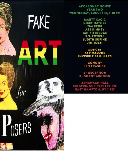 THE HAMPTONS: Fake Art Aug. 31 @  Ashawagh Hall, East Hampton
