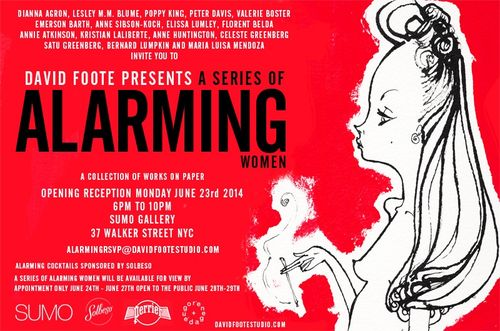 Opening Reception David a Foote Presents a Series of Alarming Women June 23 @