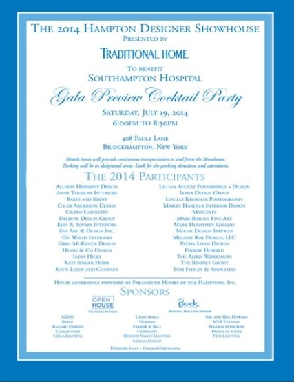 2014 Hampton Designer Showhouse Gala Preview Cocktail Party Jul 19 @