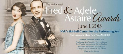 2015 Fred & Adele Astaire Awards June 1 @ Skirball Ctr. for the Performing Arts