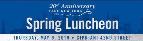 FARE 20th Anniversary Luncheon May 9th @ Cipriani 42nd St