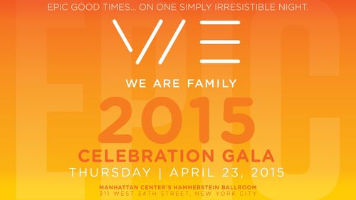 We Are Family Foundation® 2015 Celebration Gala Apr 23  @ Hammerstein Ballroom