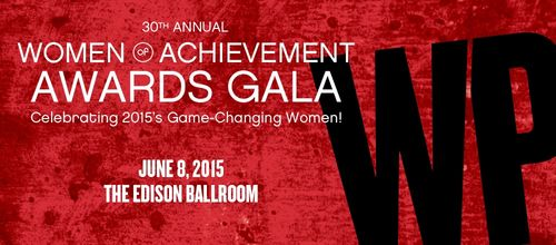 Women of Achievement Awards Gala June 8 @ Edison Ballroom