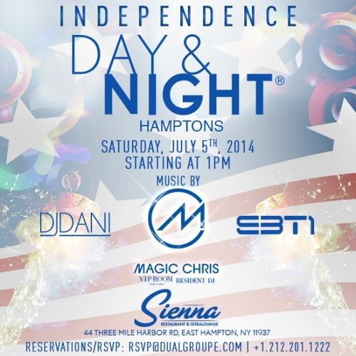 Independence Day & Night Jul 5 @  Sienna