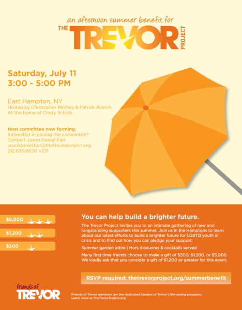 The Trevor Project Summer Benefit July 11 @ Private Res. East Hampton