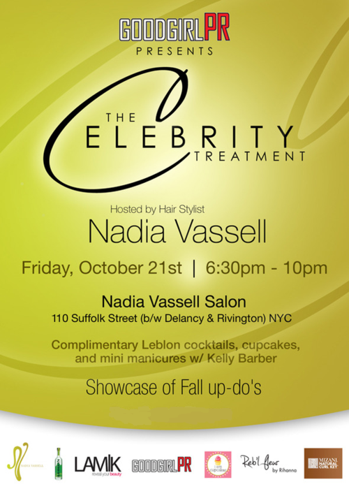 The Celebrity Treatment with Nadia Vassell Oct 21@ Nadia Vassell Salon