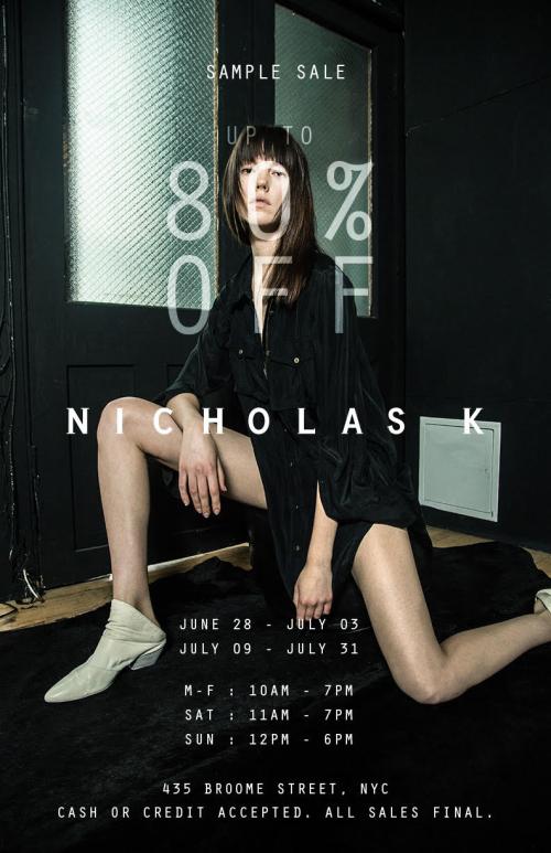 NEW YORK: SAMPLE SALE: Nicholas K Sample Sale June 28th - July 3rd @ 435 Broome