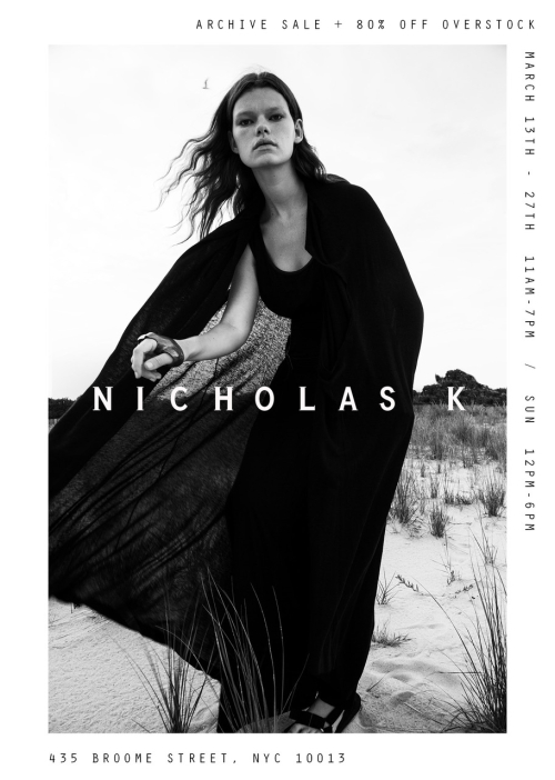 NEW YORK: SAMPLE SALE: NicholasK-Archive Sale, March 13th - March 27th @ 435 Broome