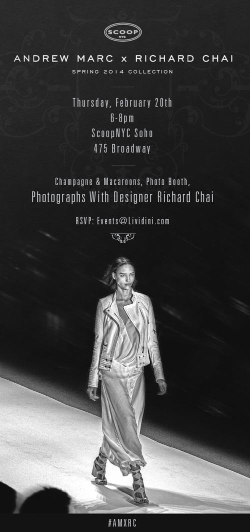 Andrew Marc x Richard Chai 2014 Launch SCOOP Feb 20 @ SCOOP (Soho)