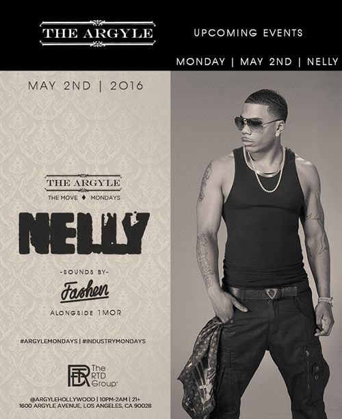 LOS ANGELES: Nelly Hosts Move Mondays May 2nd @ The Argyle
