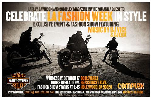 Harley-Davidson & Complex Magazine Celebrate LA Fashion Week in Style Oct 17th @ Boulevard 3