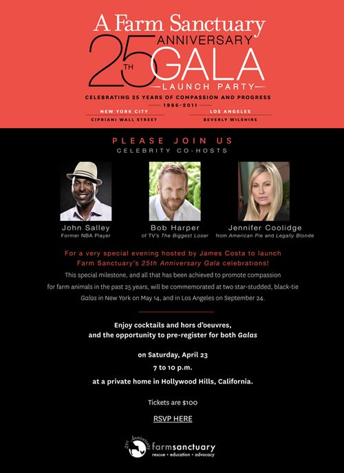 A Farm Sanctuary 25th  Ann. Gala Launch Party Apr 23 @ Privale Residence, Holly wood Hills