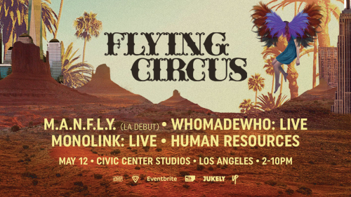 LOS ANGELES: Flying Circus LA May 12 @ Civic Center Studios