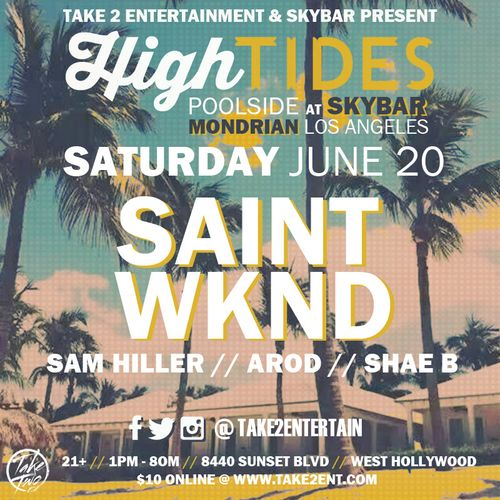 High Tides Pool Party June 20 @ Poolside at SkyBar