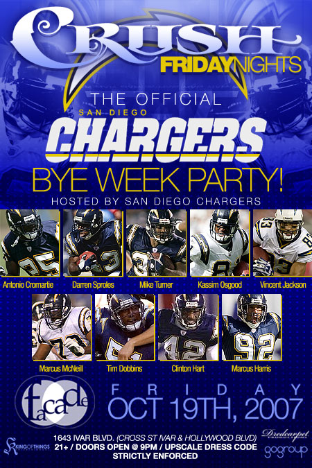 The Official San Diego Chagers Bye Week Party Oct 19 @ Facade