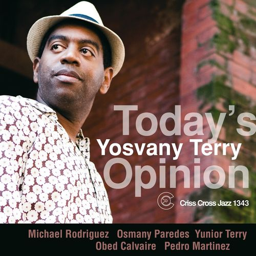 Yosvany Terry: Today's Opionion Apr 10-Apr11 @ The Jazz Standard