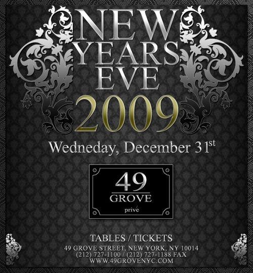 New Year's Eve 2009 Dec 31st @ 49 Grove, New York
